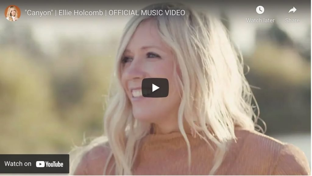 canyon - ellie holcomb official music video