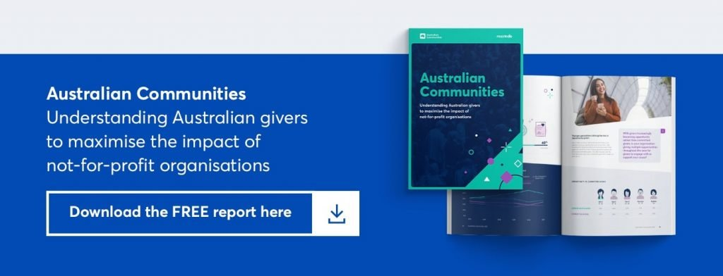australian communities - understanding australian givers to maximise the impact of not for profit organisations. download the free report here